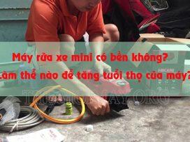Bảo dưỡng máy rửa xe mini tại nhà