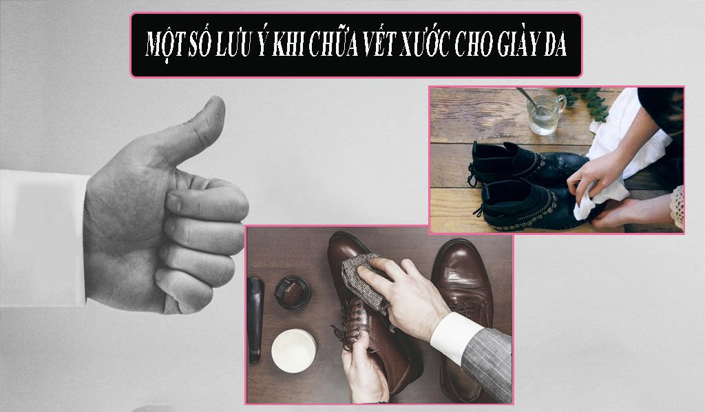 Một số lưu ý khi bảo dưỡng giày da