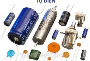 Tìm hiểu các thông tin về tụ điện