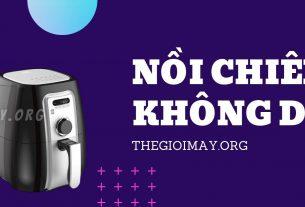 noi-chien-khong-dau-hang-nao-tot