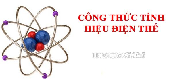 cong-thuc-tinh-hieu-dien-the