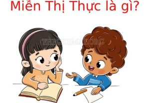 mien-thi-thuc-la-gi