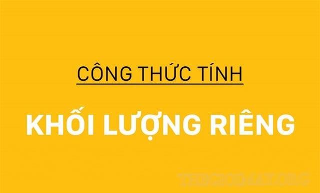 cong-thuc-tinh-khoi-luong-rieng