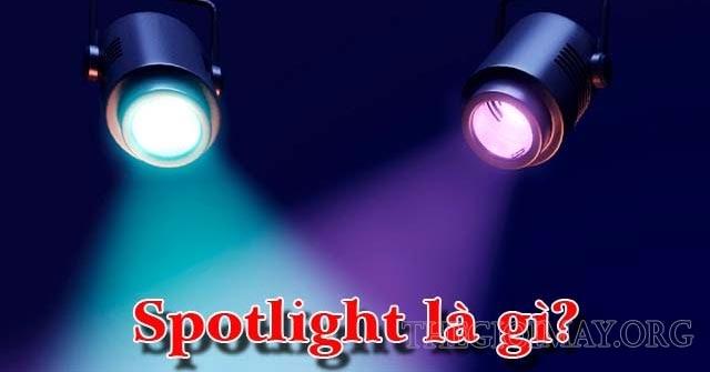 spotlight-la-gi