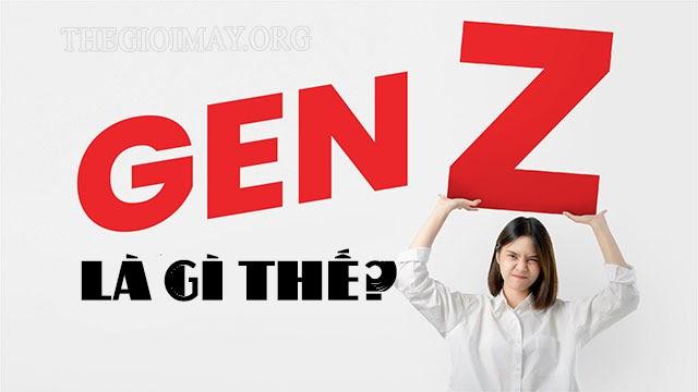 gen z là gì