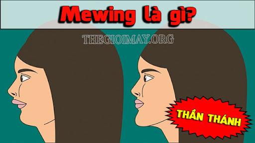 mewing là gì